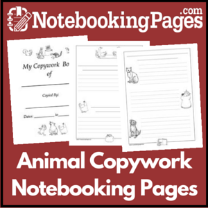 Animal Themed Copywork Notebooking Pages