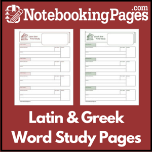Latin & Greek Word Study Pages