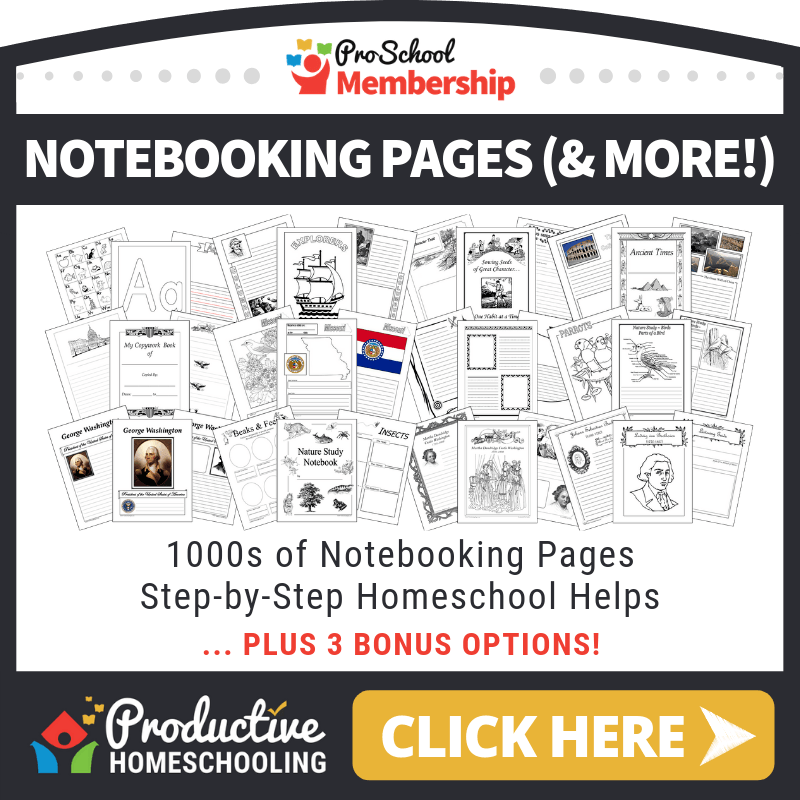 Notebooking Pages (& more!) - ProductiveHomeschooling.com