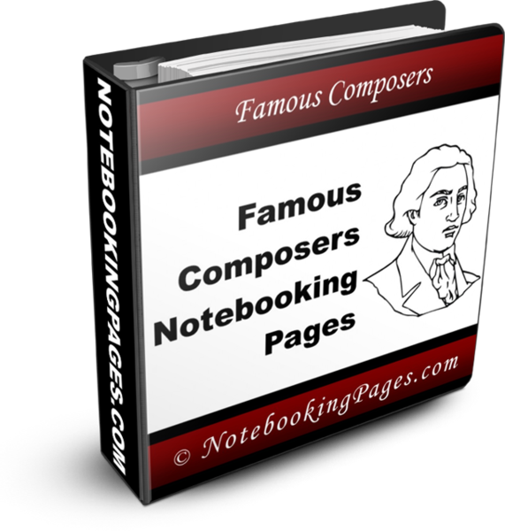 Famous Composers Notebooking Pages
