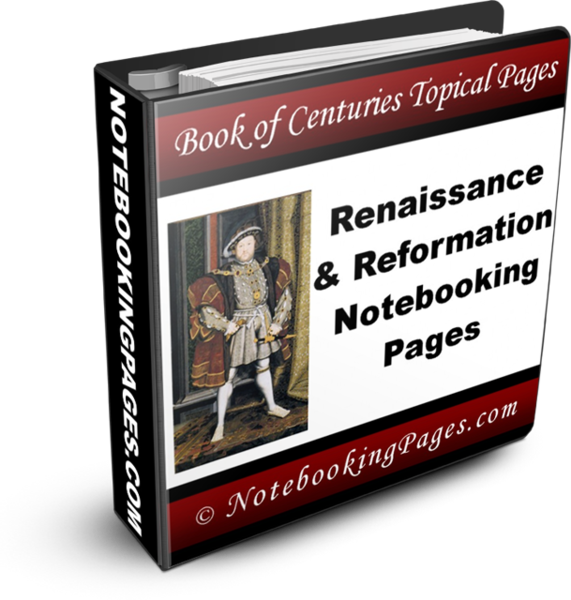 Renaissance and Reformation Notebooking Pages
